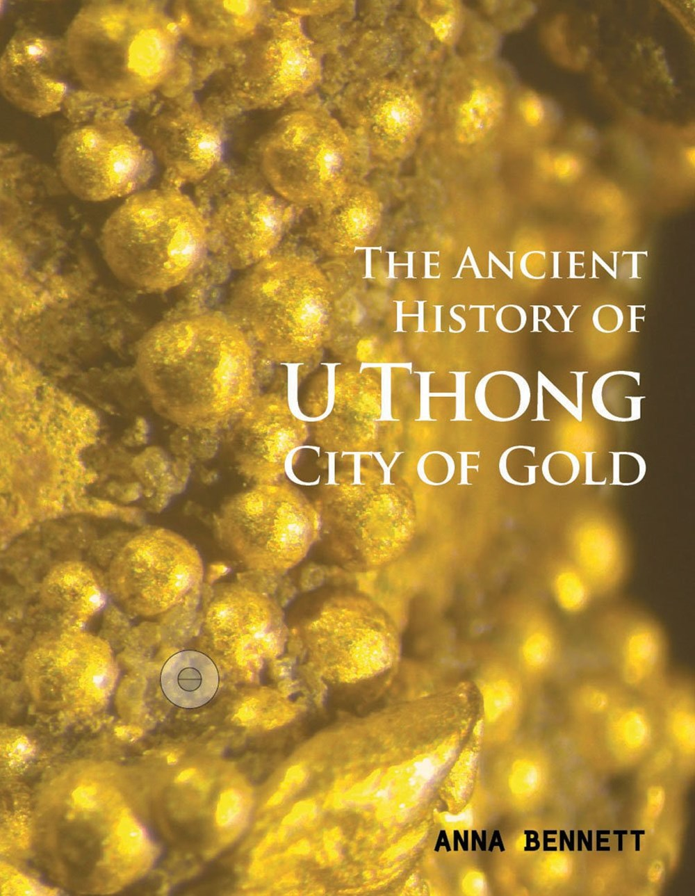 U Thong City of Gold: The Ancient History