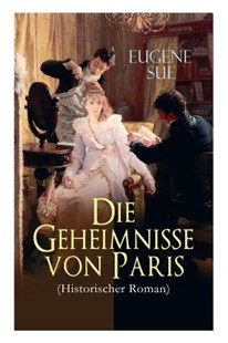 Die Geheimnisse von Paris (Historischer Roman) by Eugene Sue, Philipp Wanderer (9788026887744) - PaperBack - Modern & Contemporary Fiction General Fiction