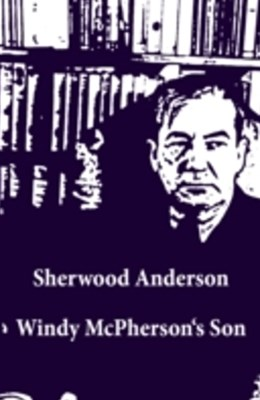 Windy McPherson's Son (Unabridged)