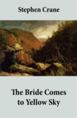 Bride Comes to Yellow Sky