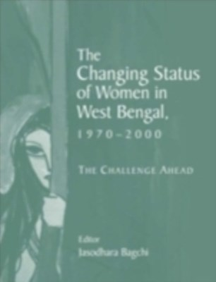 Changing Status of Women in West Bengal, 1970-2000