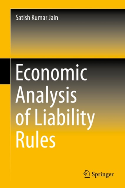 Economic Analysis of Liability Rules
