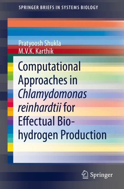 (ebook) Computational Approaches in Chlamydomonas reinhardtii for Effectual Bio-hydrogen Production