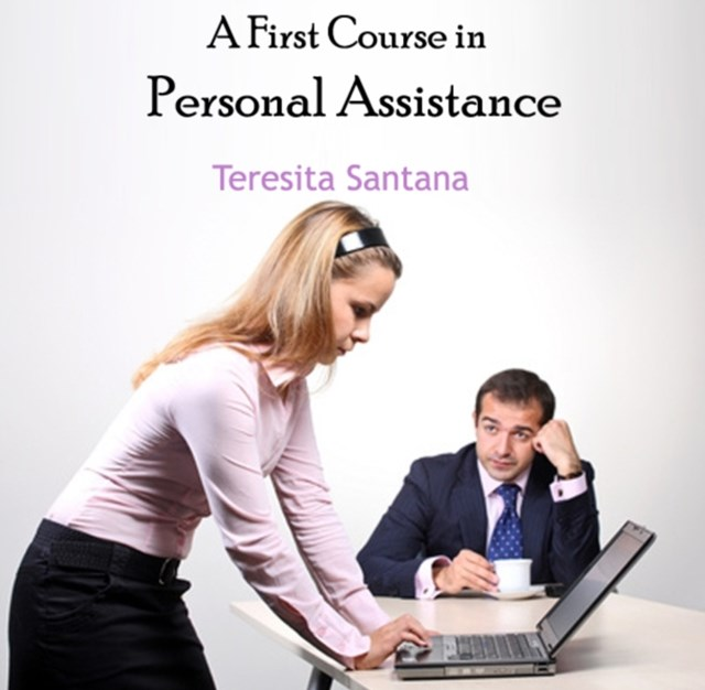 First Course in Personal Assistance, A