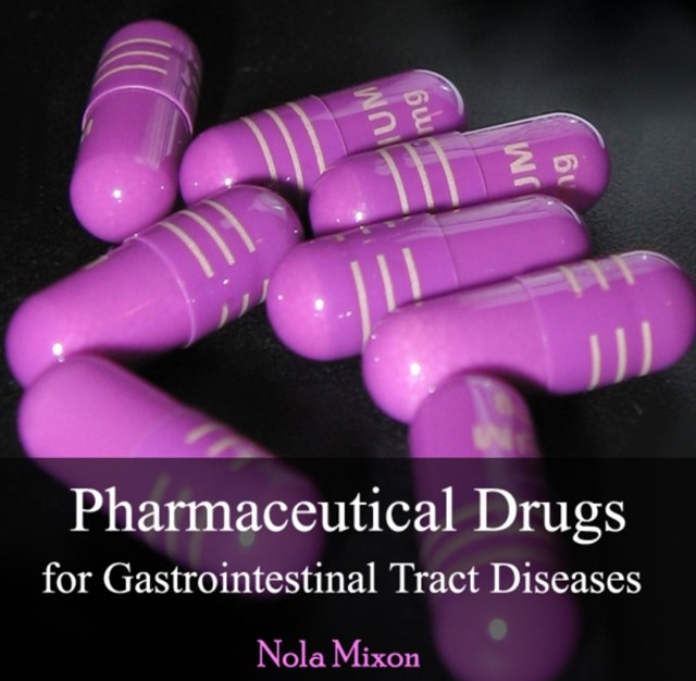 Pharmaceutical Drugs for Gastrointestinal Tract Diseases