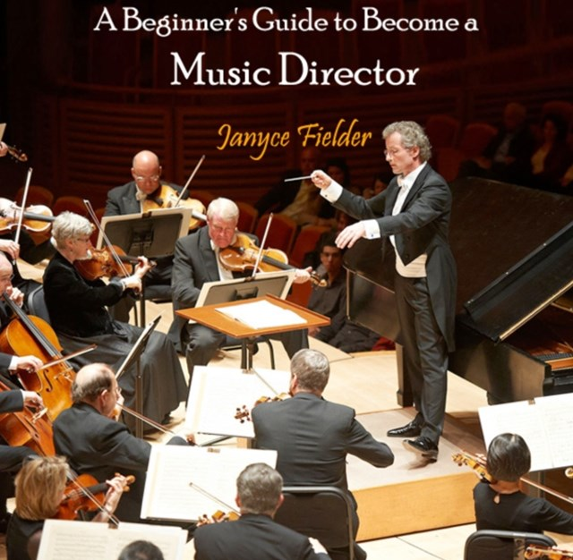 Beginner's Guide to Become a Music Director, A