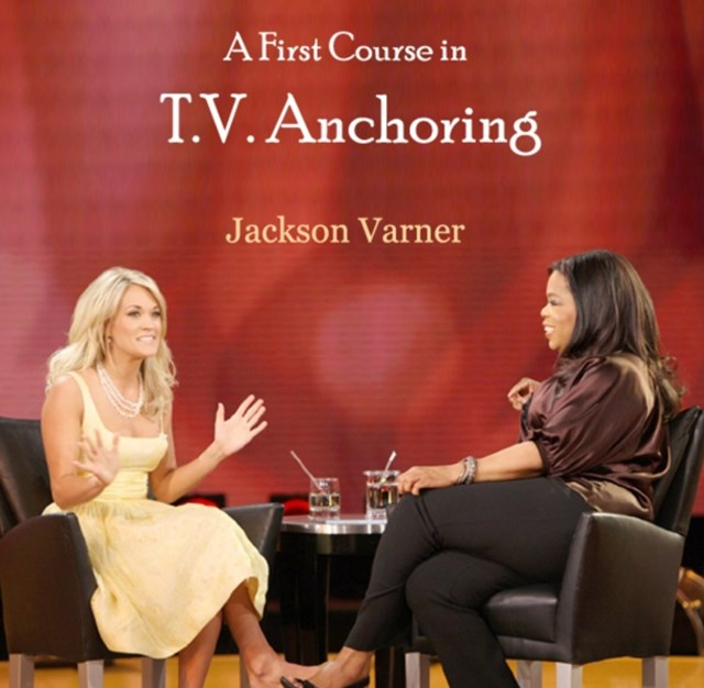 First Course in T.V. Anchoring, A