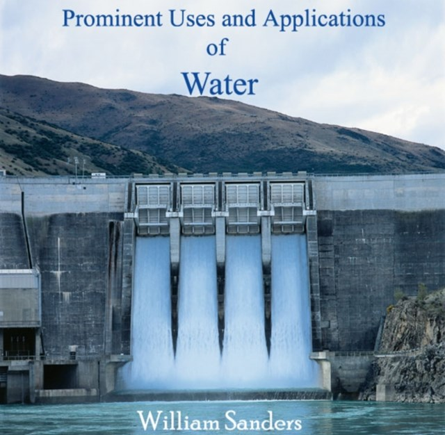 (ebook) Prominent Uses and Applications of Water