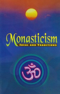 (ebook) Monasticism: Ideal and Traditions - Religion & Spirituality