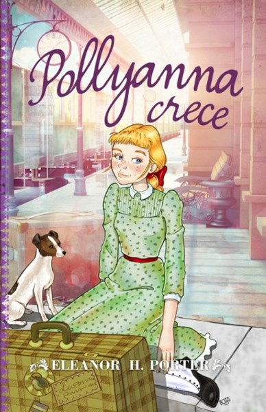 Pollyanna crece / Pollyanna Grows Up