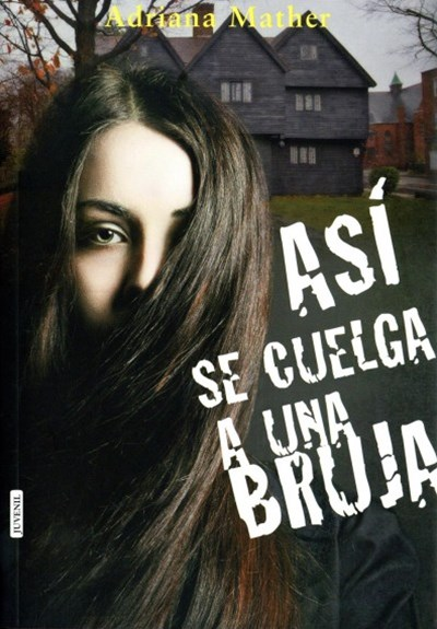 Así se cuelga a una bruja / How to Hang a Witch