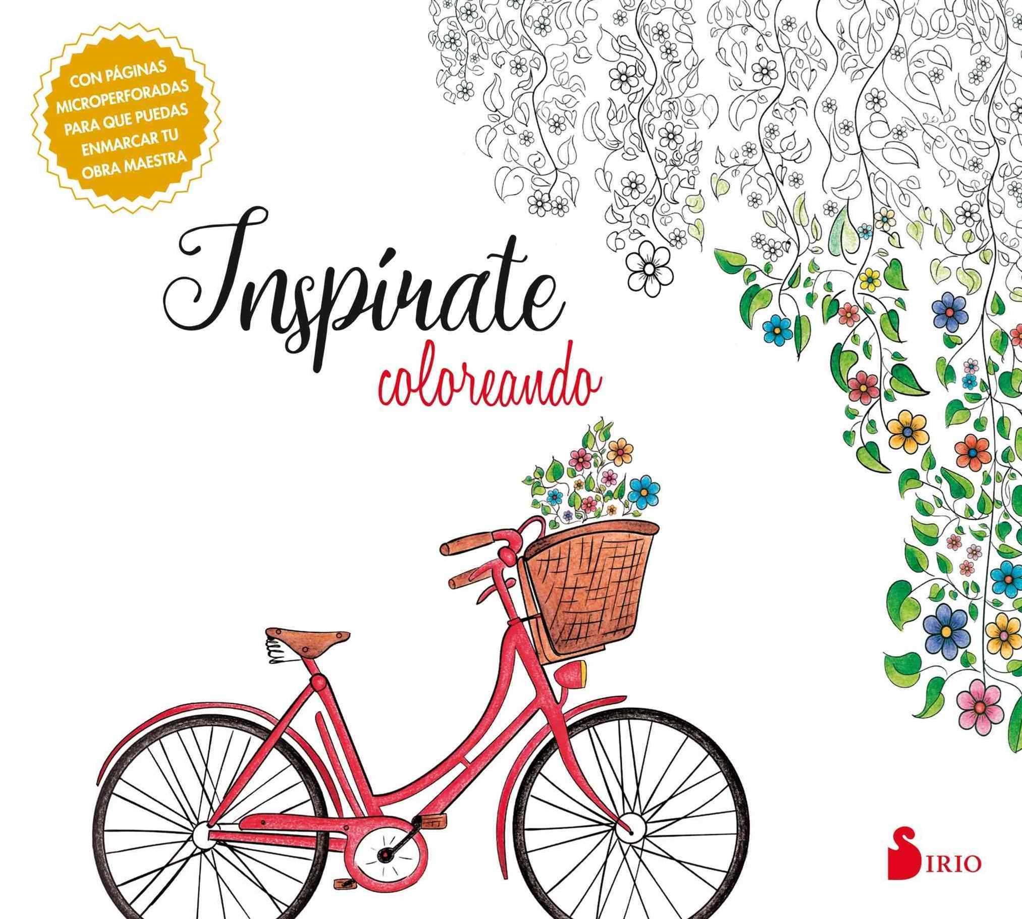 Insp+¡rate coloreando/ Be Inspired by Coloring