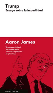 Trump by Aaron James, David Leon Gomez (9788416665327) - HardCover - Politics Political Issues