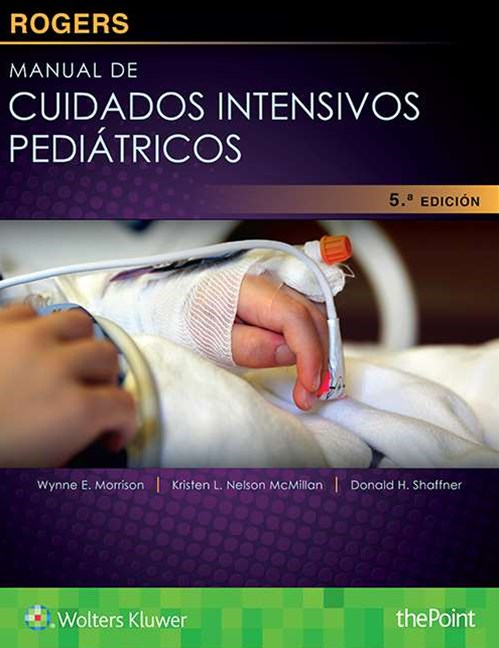 Rogers. Manual de Cuidados Intensivos Pediatricos