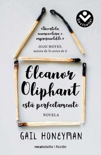 Eleanor Oliphant está perfectamente / Eleanor Oliphant is Completely Fine