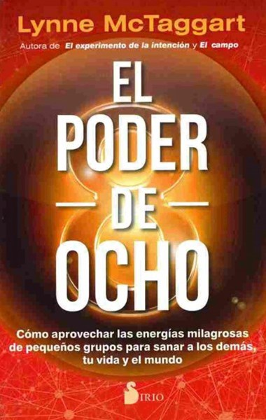El poder de ocho / The Power of Eight