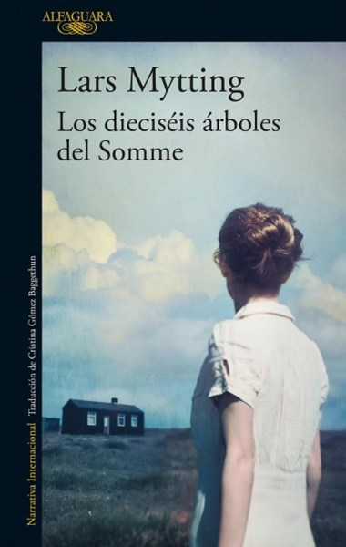 Los dieciséis árboles del Somme/ The sixteen Trees of the Somme