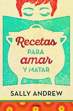 Recetas para Amar y Matar / Recipes for Love and Murder: a Tannie Maria Mystery