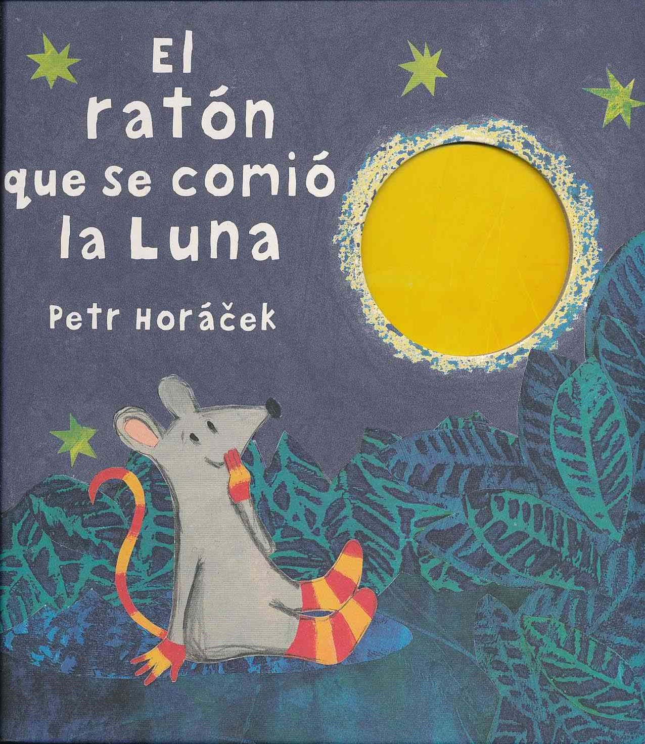 El RAT+ôN QUE SE COMI+ô la LUNAThe Mouse Who Ate the Moon