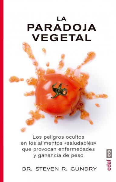 La paradoja vegetal / The Plant Paradox