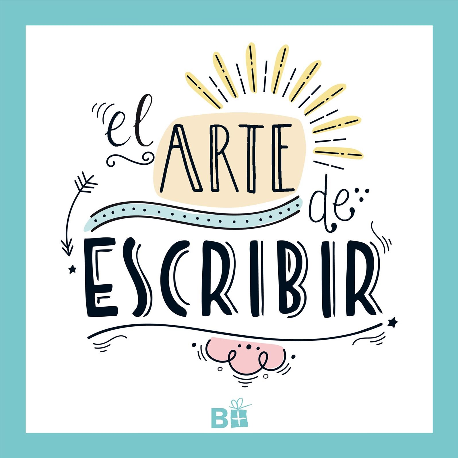 El arte de escribir/ The Art of Writing