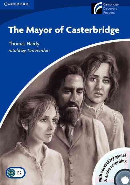 THE MAYOR OF CASTERBRIDGE LEVEL 5 UPPER-INTERMEDIATE BOOK WITH CD-ROM AND AUDIO CDS (2) PACK