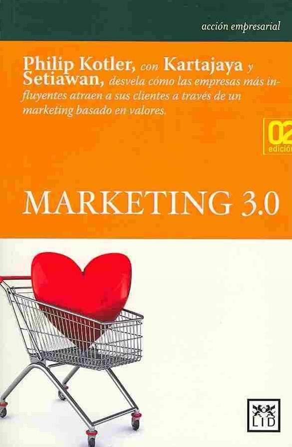 Marketing 3. 0 (Marketing 3. 0)
