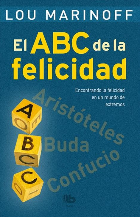 El ABC de la felicidad/ The Middle Way