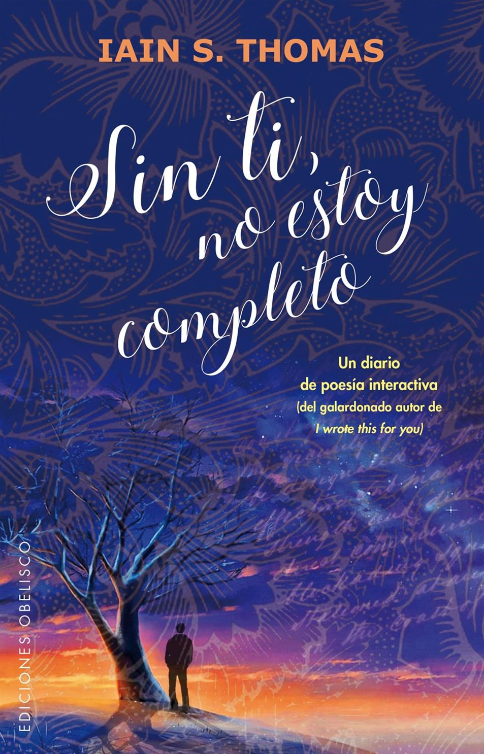 Sin ti, no estoy completo/ I Am Incomplete Without You