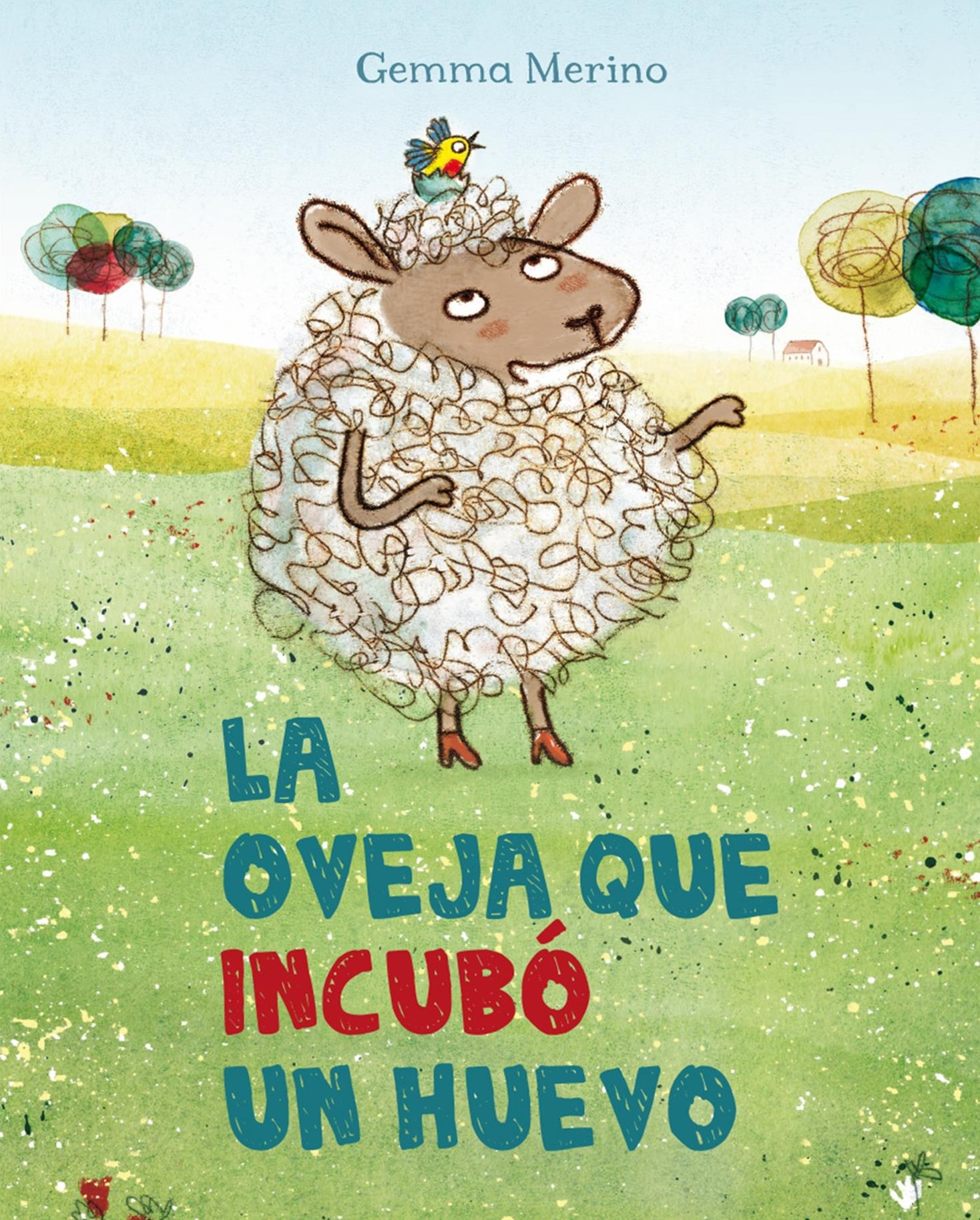 La oveja que incubo un huevo/ The Sheep Who Hatched an Egg