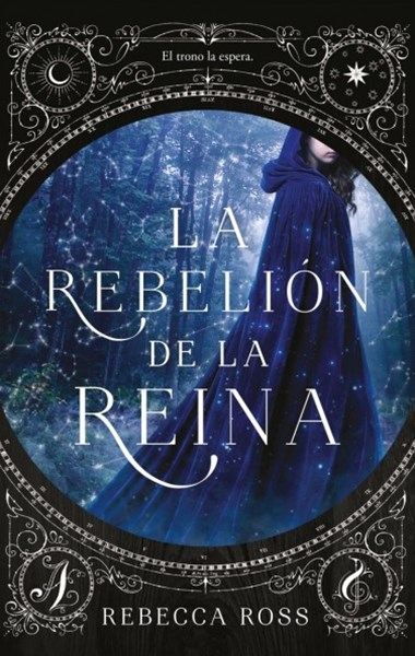 La rebelión de la reina / The Queen's Rising -Book 1