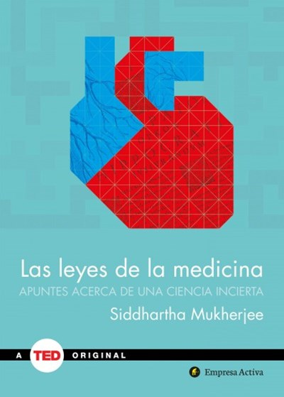 Las leyes de la medicina/ The Laws of Medicine