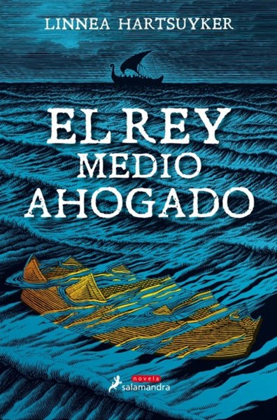 El rey medio ahogado / The Half Drowned King
