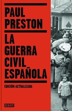 La Guerra Civil Espa+¦ola (the Spanish Civil War: Reaction Revolution and Revenge)
