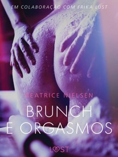 (ebook) Brunch e Orgasmos - Conto erotico