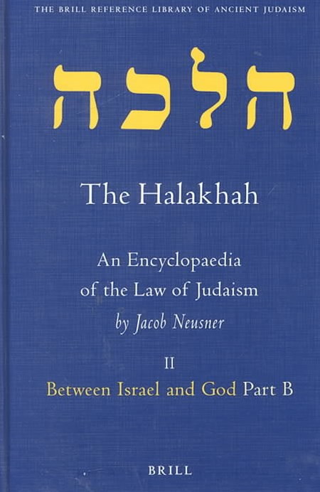 The Halakhah - An Encyclopaedia of the Law of Judaism