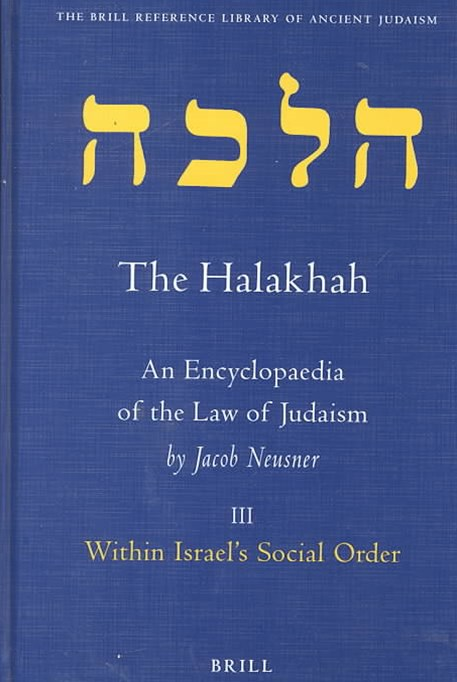 The Halakhah, an Encyclopaedia of the Law of Judaism