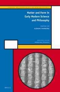 Matter and Form in Early Modern Science and Philosophy