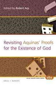 Revisiting Aquinas' Proofs for the Existence of God
