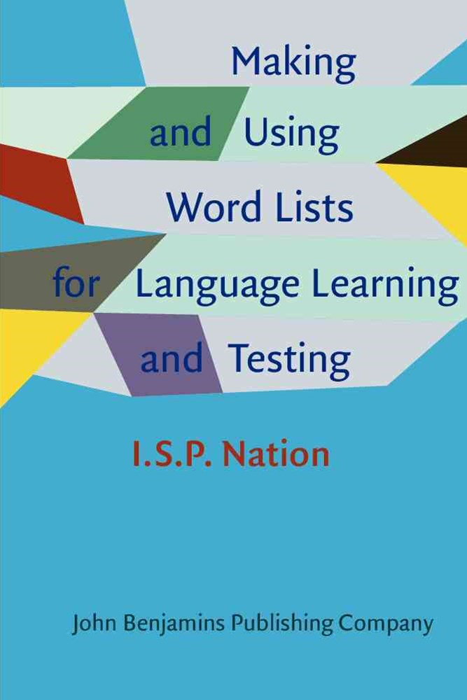 Making and Using Word Lists for Language Learning and Testing