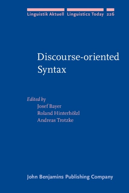 Discourse-oriented Syntax