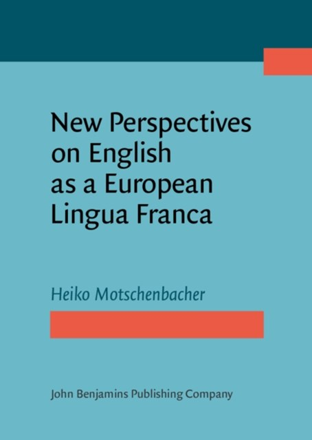 New Perspectives on English as a European Lingua Franca