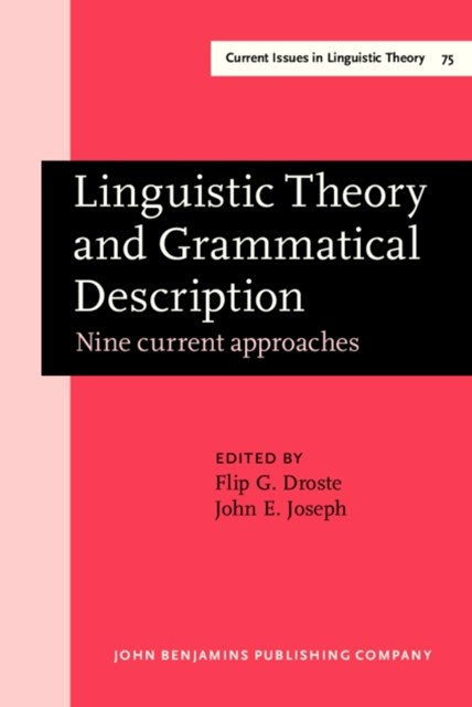 Linguistic Theory and Grammatical Description