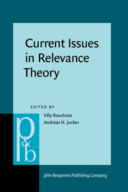 Current Issues in Relevance Theory