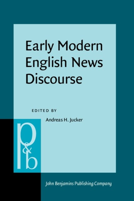 Early Modern English News Discourse