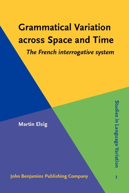 Grammatical Variation across Space and Time