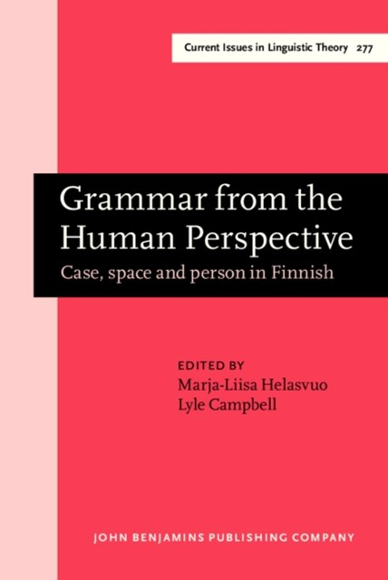 Grammar from the Human Perspective