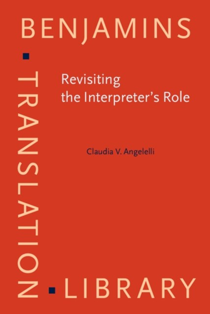 Revisiting the Interpreter's Role