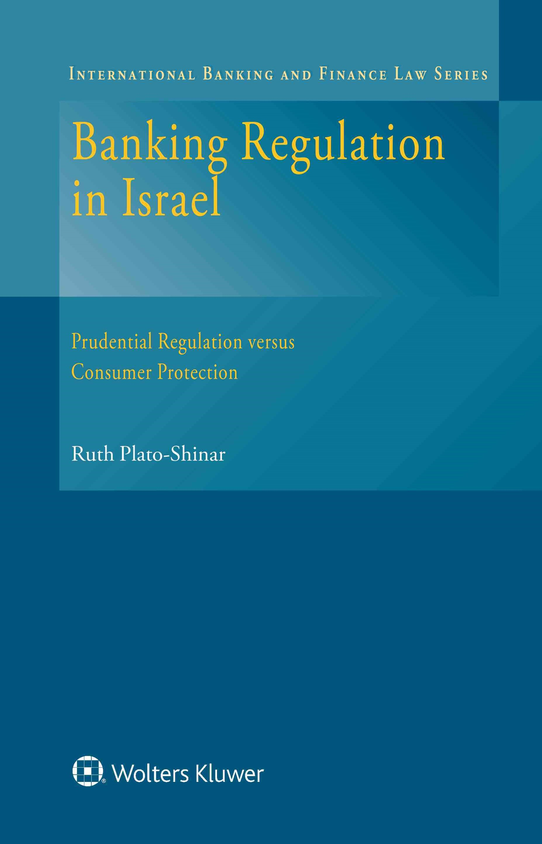 Banking Regulation in Israel