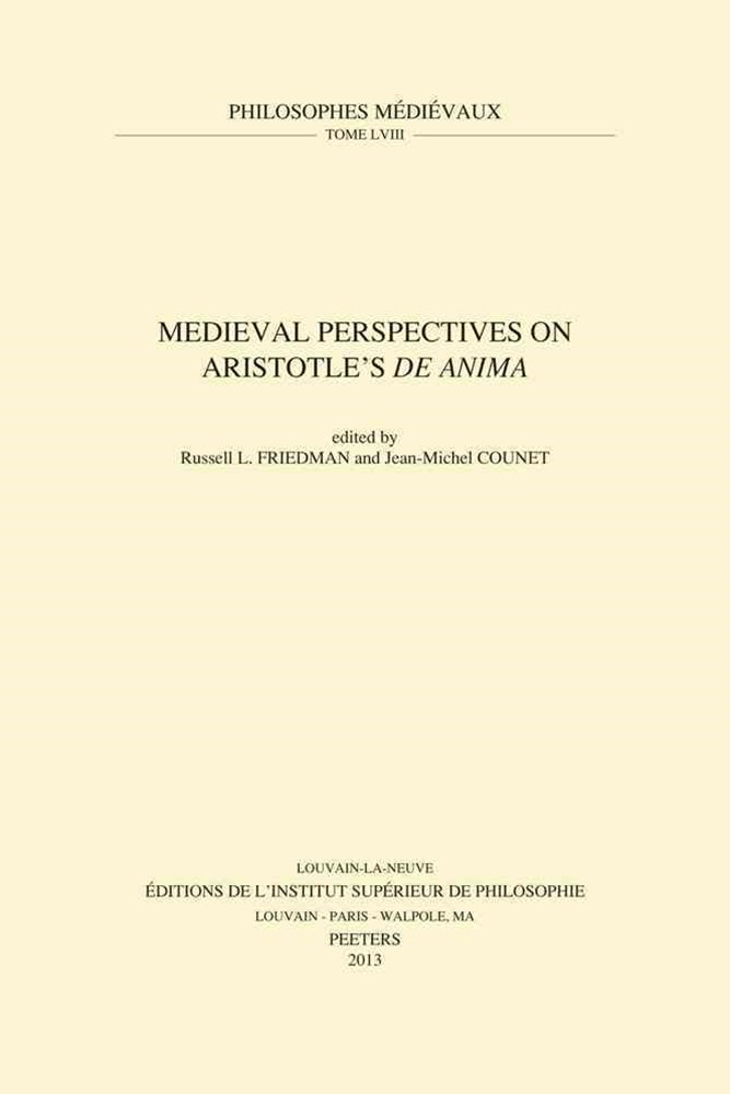 Medieval Perspectives on Aristotle's de Anima